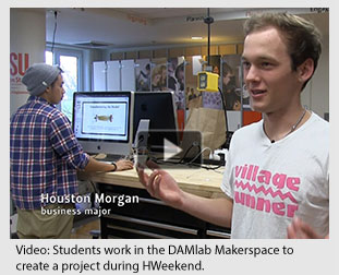 Video of students working in the DAMlab Makerspace tocreate a project during HWeekend.