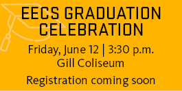 EECS graduation celebration - registration coming soon