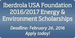 Iberdrola USA Foundation 2016/2017 Energy & Environment Scholarships: Deadline February 26, 2016. Apply today!