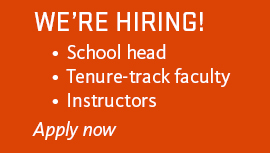 We're hiring! School head, tenure-track faculty, instructors