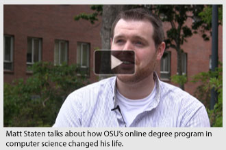 Matt Staten talk about how OSU's online degree program changed his life.